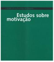 A FCDEF-UP e a psicologia do desporto: estudos sobre motivação