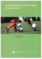 A Investigação em futebol: estudos ibéricos