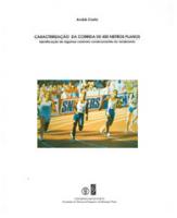 Caracterização da corrida de 400 metros planos...