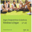 Jogos Desportivos Coletivos: Ensinar a Jogar (2ª Ed.)