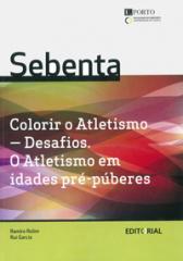 Colorir o Atletismo- Desafios. O Atletismo em idades pré-púberes