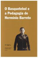 O Basquetebol e a Pedagogia de Hermínio Barreto