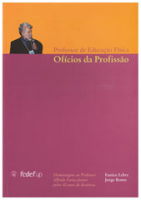 Professor de Educação Física: ofícios da profissão