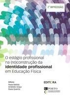 O estágio profissional na (re)construção da identidade profissional em Educação Física
